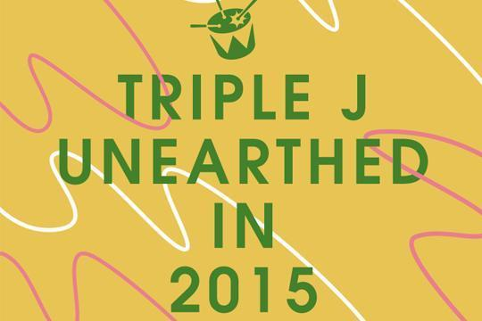 triple j Unearthed in 2015