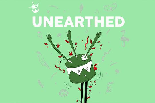 Introducing the Unearthed Podcast!