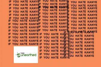 If You Hate Kanye West...