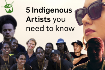 5 Indigenous Artists You Need To Know: 2018