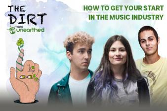 The Dirt : Getting your start in the music biz
