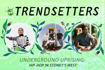 Underground Uprising: Hip-hop in Sydney's west
