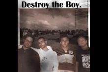 Destroy The Boy