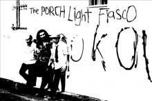 The Porchlight Fiasco