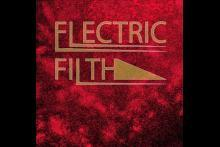 Electric Filth