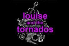 Louise and the Tornados