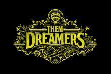 Them Dreamers