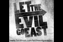 Let The Evil Go East