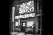 Fugitive & the Vagabond