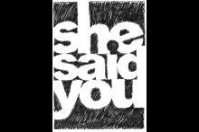 She Said You