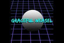 Graceful Weasel