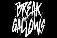 Break The Gallows