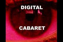 Digital Cabaret