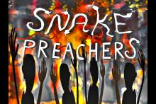 The Snake Preachers