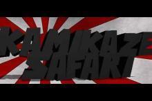 Kamikaze Safari