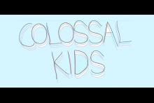 Colossal Kids