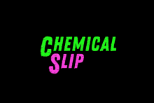 Chemical Slip