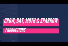 Crow Bat Moth Sparrow